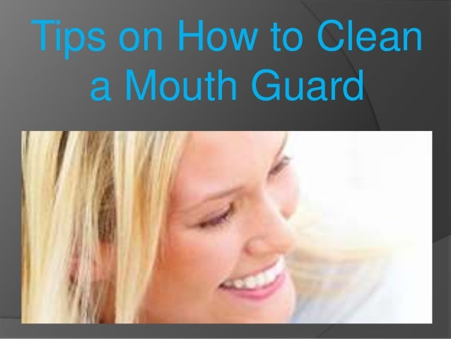 how to clean mouth guard with vinegar