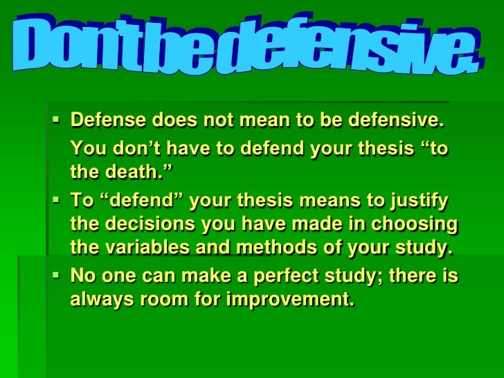 defending your thesis Not all colleges that require an undergraduate thesis also require a presentation or oral defense as part of the process however, many do and this aspect of your thesis can be the most difficult to prepare for.