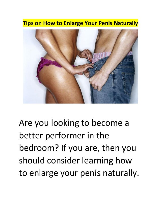 How To Enlarge Penis In Natural Way