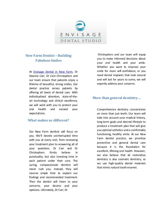 New Farm Dentist – Building Fabulous Smiles At Envisage Dental in New Farm, Dr Deanne Carr, Dr Cam Christophers and our te...