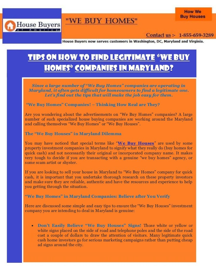 "Tips on How to Find Legitimate ""We Buy     Homes"" Companies in Maryland?  Since a large number of ""We Buy Homes"" companies..."
