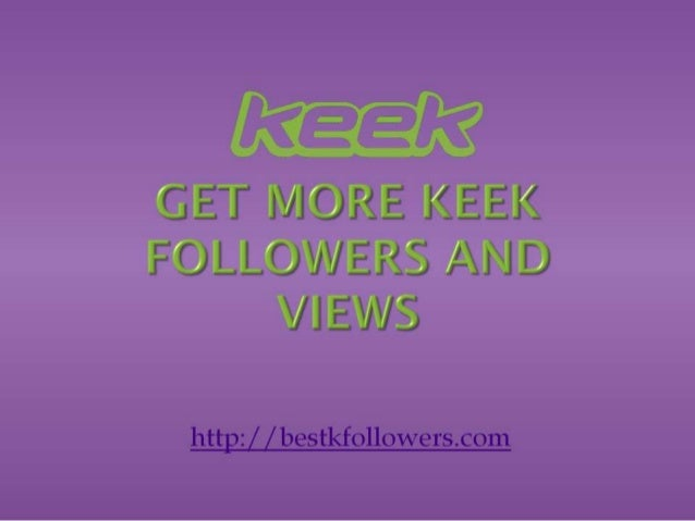 Tips on how to get more followers on keek