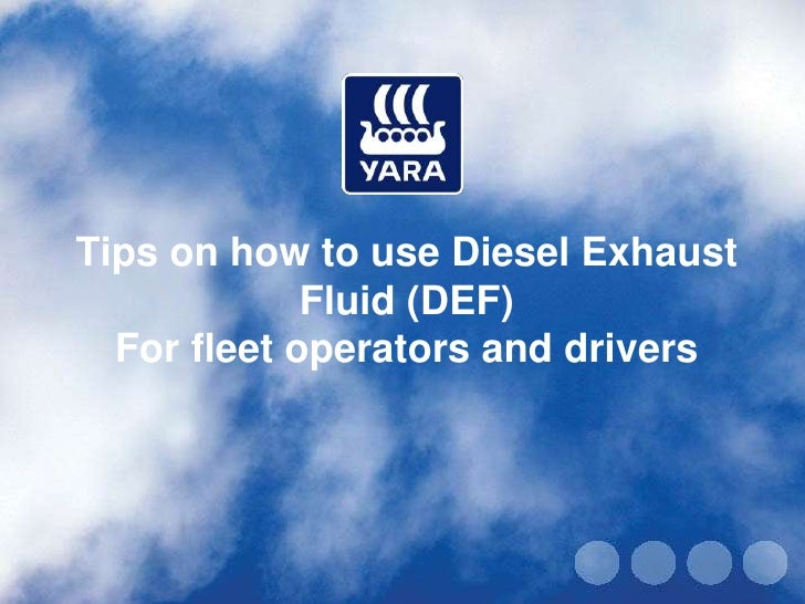 tips on how to use diesel exhaust fluid def for fleet operators and. Black Bedroom Furniture Sets. Home Design Ideas
