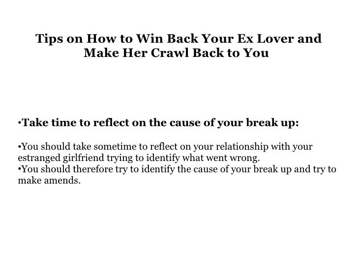 How to win ex girlfriend back  3 Ways to Get Your Ex