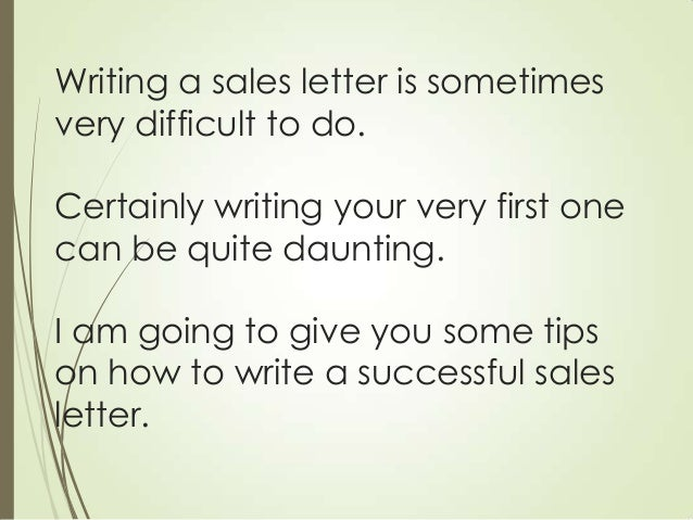 tips on how to write a successful sales letter 2 writing