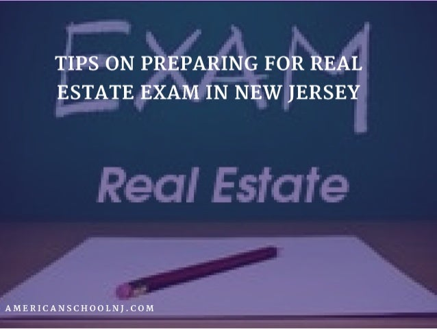 Tips On Preparing For Real Estate Exam In New Jersey