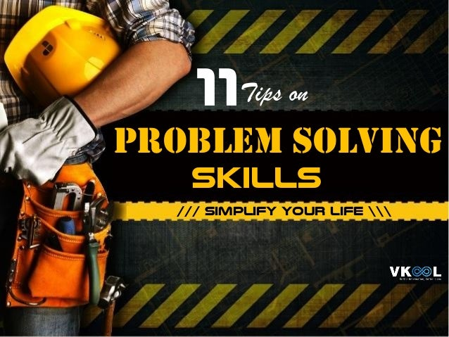 11 problem solving /// simplify your life  skills Tips on