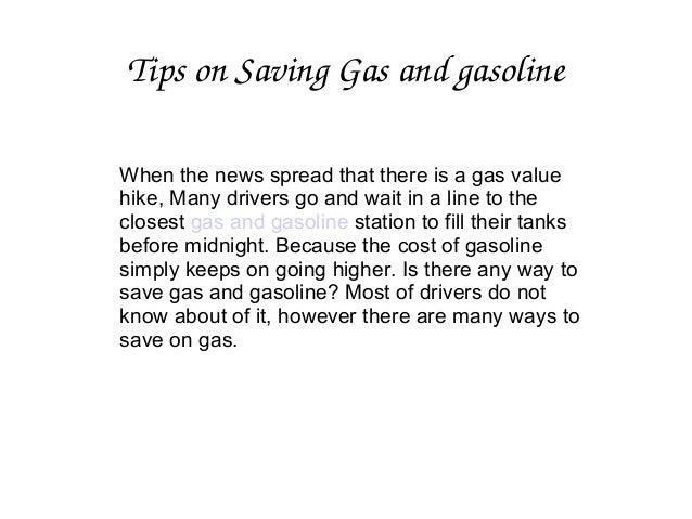 Tips on saving gas and gasoline