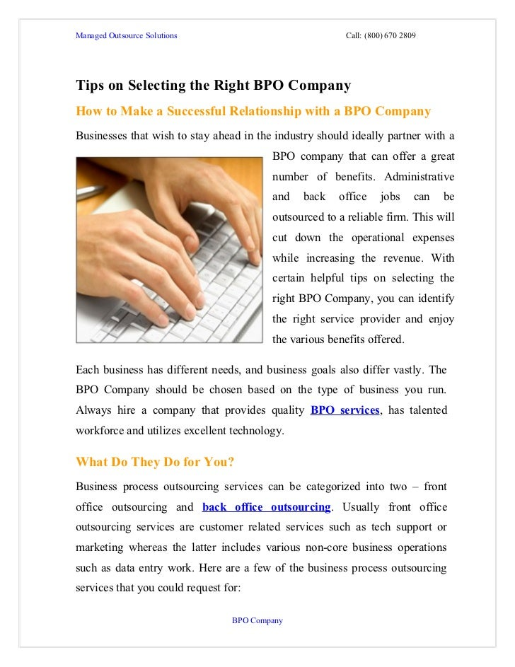 Managed Outsource Solutions                               Call: (800) 670 2809Tips on Selecting the Right BPO CompanyHow t...