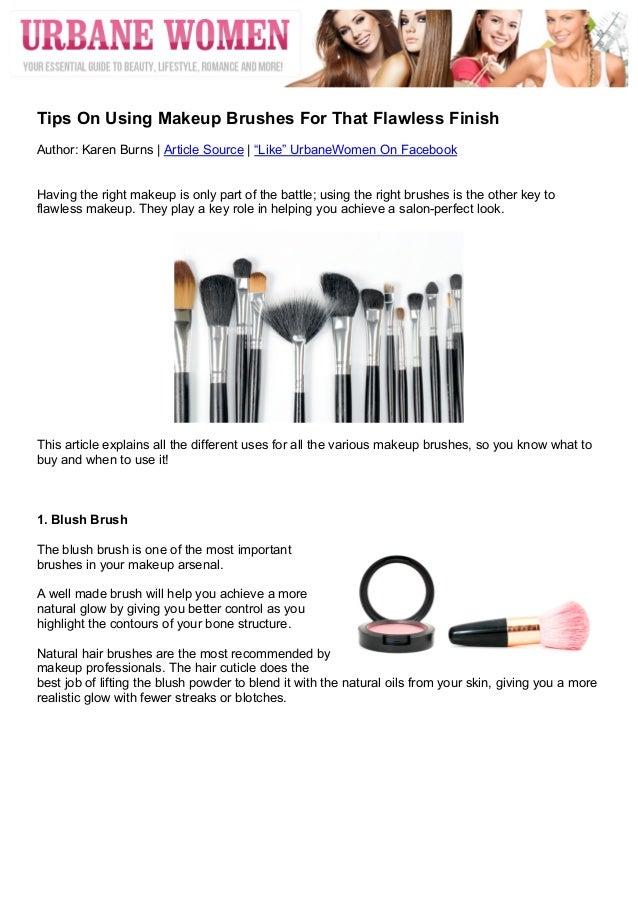 "Tips On Using Makeup Brushes For That Flawless FinishAuthor: Karen Burns | Article Source | ""Like"" UrbaneWomen On Face..."