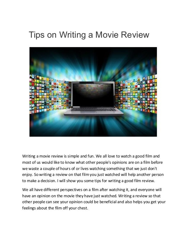 tips on how to write a review on a movie