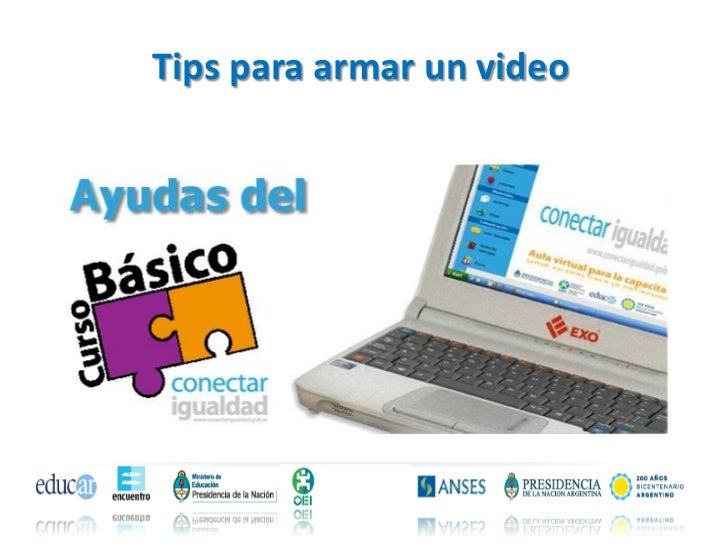 Tips para armar un video