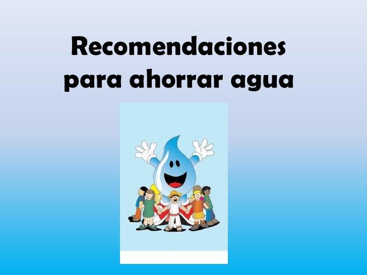 Tips para cuidar el agua for Cosas para ahorrar agua