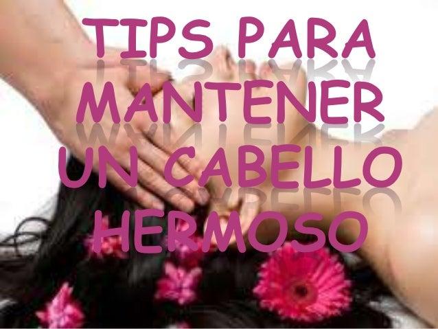 TIPS PARAMANTENERUN CABELLO HERMOSO