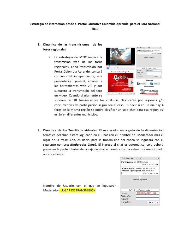 Estrategia de interacción desde el Portal Educativo Colombia Aprende para el Foro Nacional                                ...