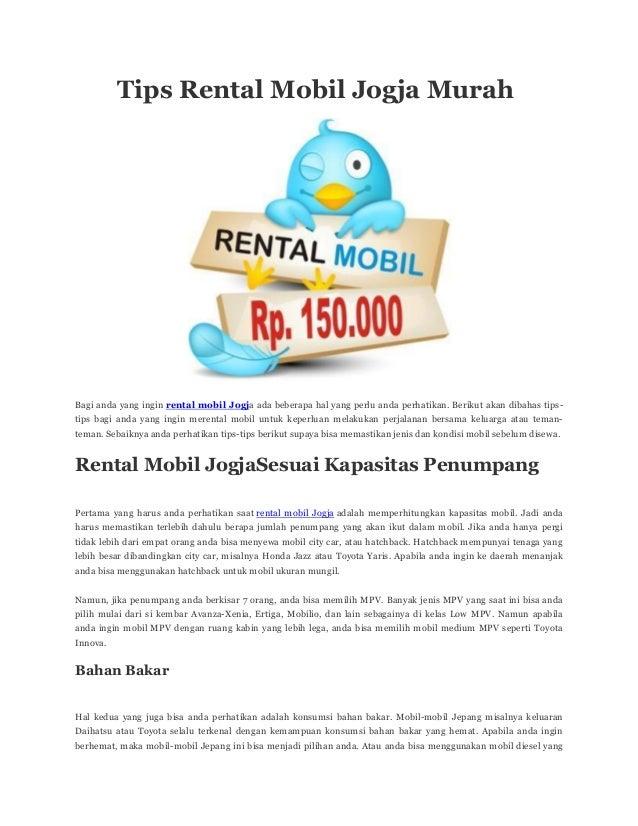 Tips Rental Mobil Jogja Murah Bagi anda yang ingin rental mobil Jogja ada beberapa hal yang perlu anda perhatikan. Berikut...