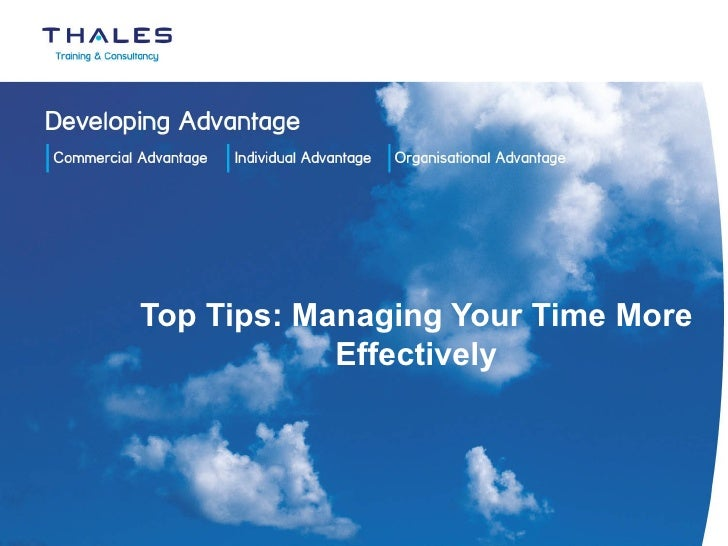 Top Tips: Managing Your Time More Effectively