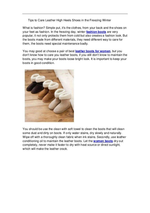 Tips to Care Leather High Heels Shoes in the Freezing Winter What is fashion? Simple put, it's the clothes, from your back...