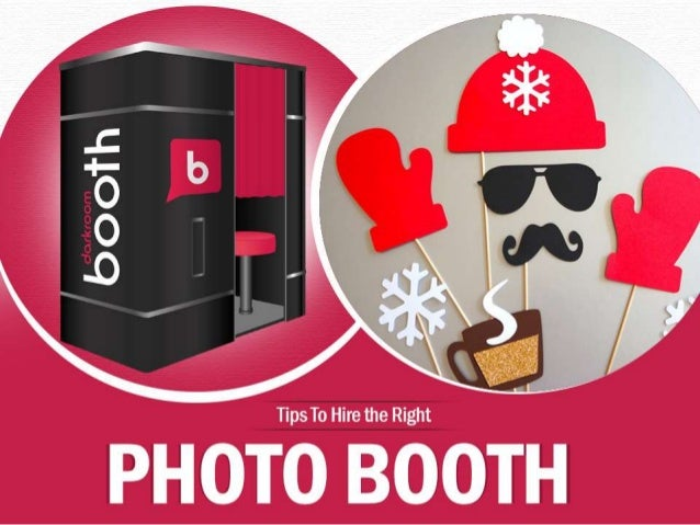 Tips To Hire the Right Photo Booth