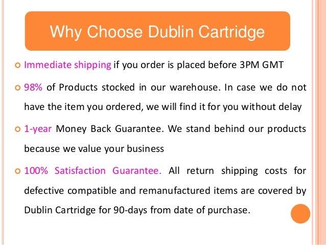 Why Choose Dublin Cartridge