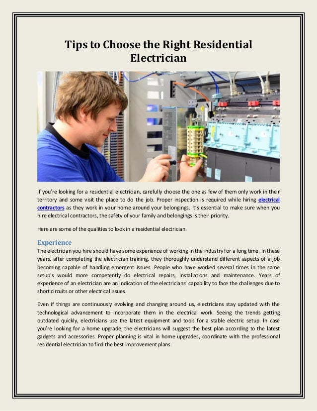 Tips to Choose the Right Residential Electrician If you're looking for a residential electrician, carefully choose the one...