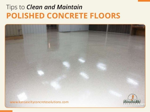 Tips to clean and maintain polished concrete floor for What to clean concrete floors with