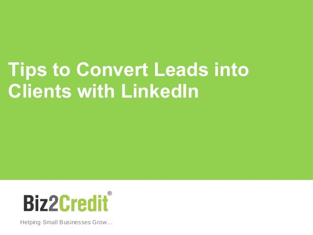 Tips to Convert Leads into Clients with LinkedIn Helping Small Businesses Grow…