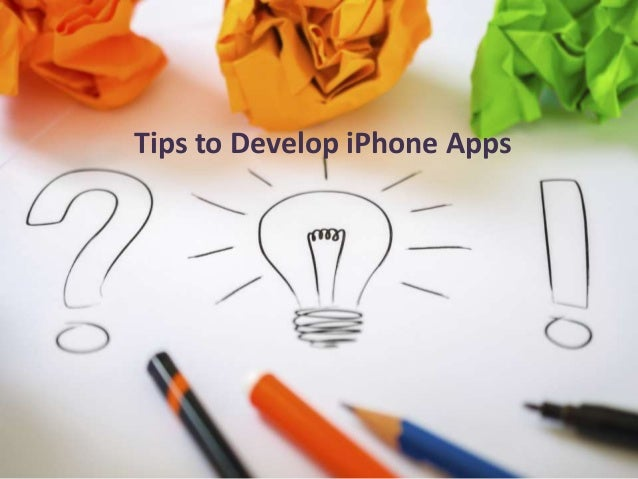 Tips to Develop iPhone Apps