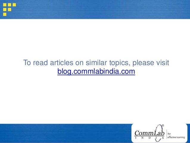 To read articles on similar topics, please visit blog.commlabindia.com