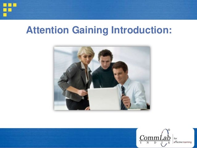 Attention Gaining Introduction: