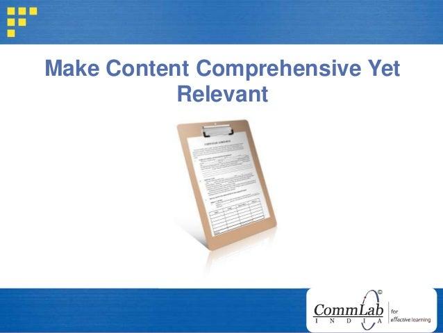 Make Content Comprehensive Yet Relevant