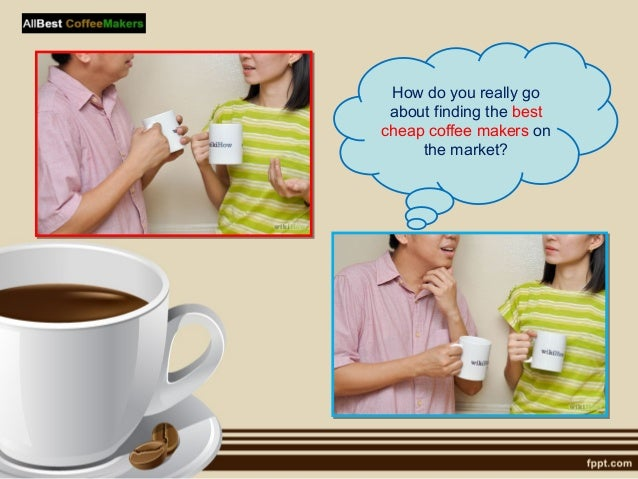 5 how do you really go about finding the best cheap coffee