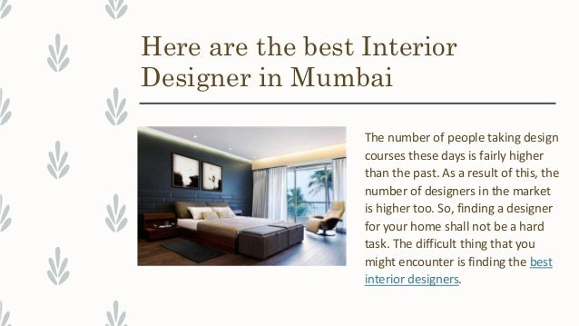5. Here Are The Best Interior Designer ...
