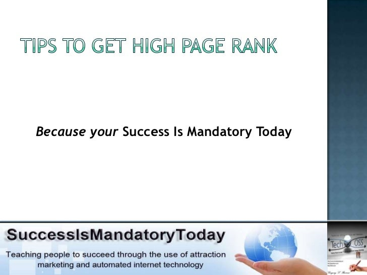 Because your Success Is Mandatory Today
