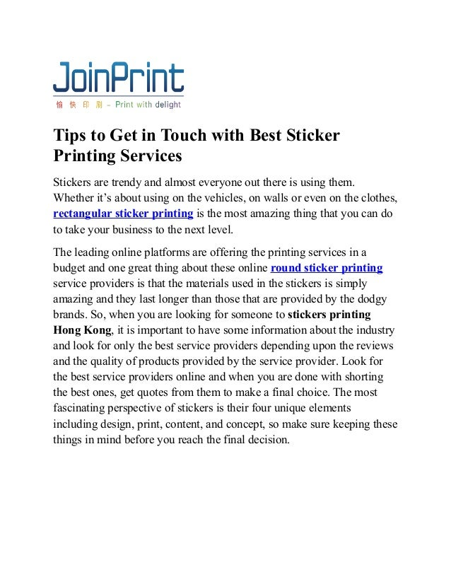 tips to get in touch with best sticker printing services hong kong