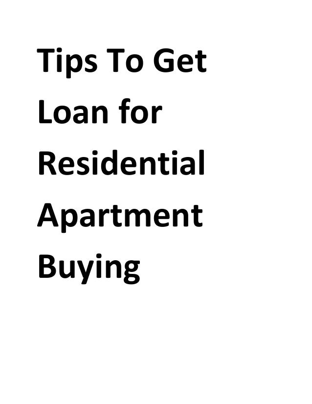 Tips To Get Loan for Residential Apartment Buying