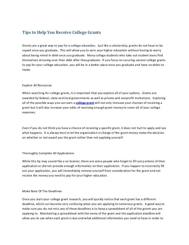 Tips to Help You Receive College Grants  Grants are a great way to pay for a college e...