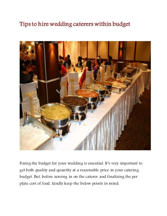 Wedding Caterers Cost.Ezwed In Tips To Hire Wedding Caterers Within Budget