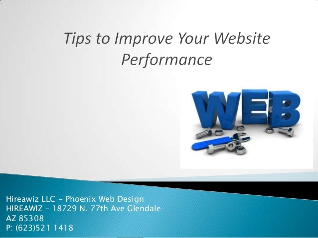 Hireawiz LLC - Phoenix Web Design HIREAWIZ – 18729 N. 77th Ave Glendale AZ 85308 P: (623)521 1418