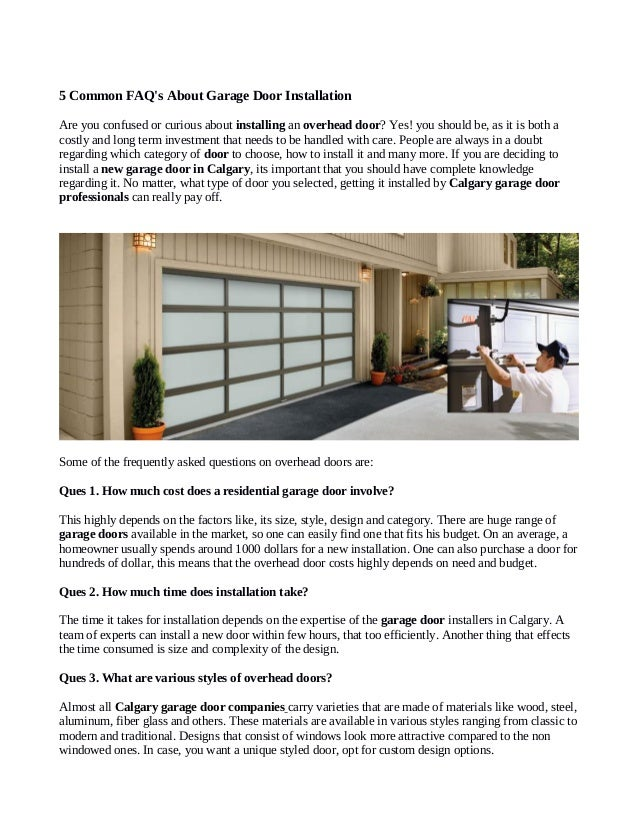 5 Common FAQu0027s About Garage Door Installation Are You Confused Or Curious  About Installing An Overhead ...