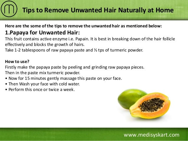 How To Remove Unwanted Hair From Face Naturally At Home