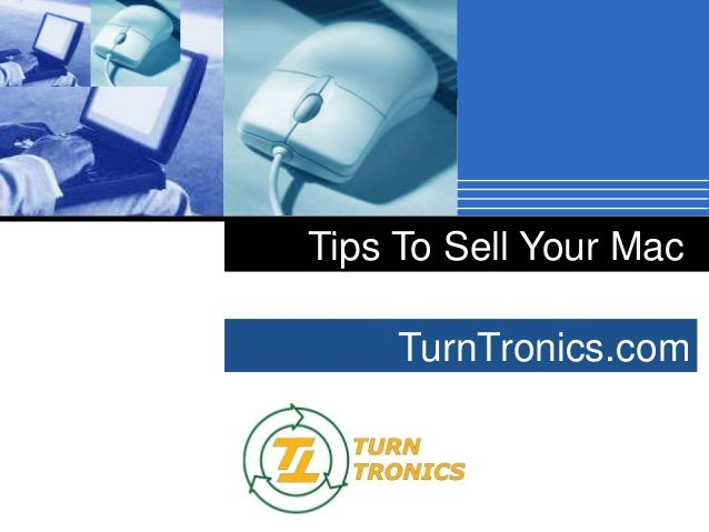 Tips To Sell Your Mac TurnTronics.com Company  LOGO