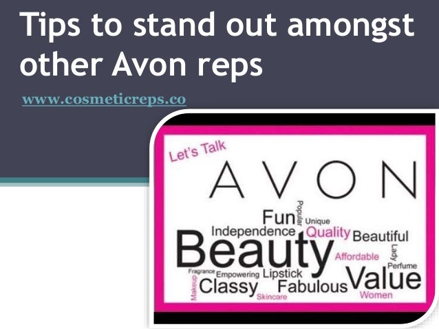 Tips to stand out amongst other avon reps