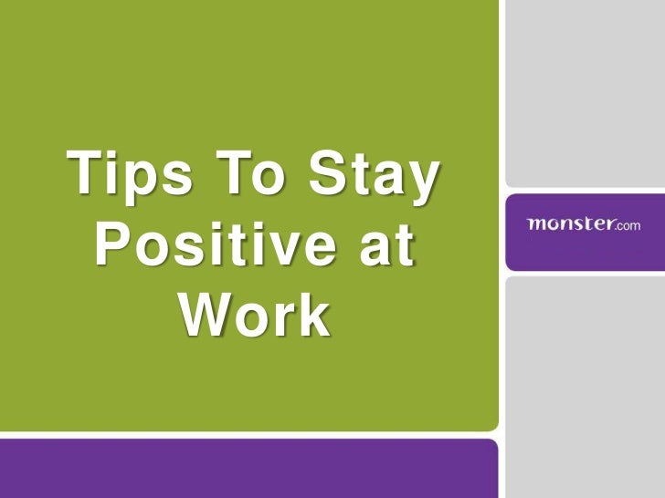 Tips To Stay Positive at Work<br />
