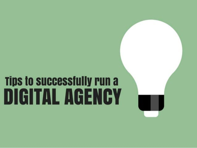 Tips to Successfully Run a Digital Agency