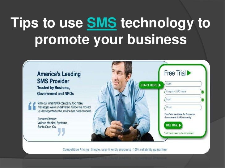 Tips to use SMS technology to   promote your business