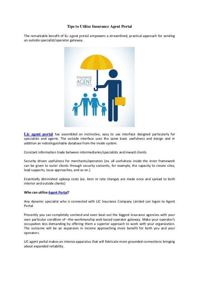 Tips to Utilise Insurance Agent Portal The remarkable benefit of lic agent portal empowers a streamlined, practical approa...