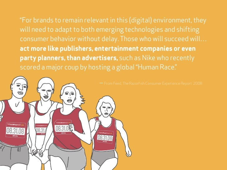 """For brands to remain relevant in this (digital) environment, they            will need to adapt to both emerging technolo..."