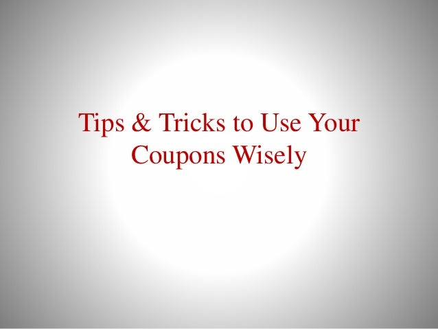 use coupons wisely