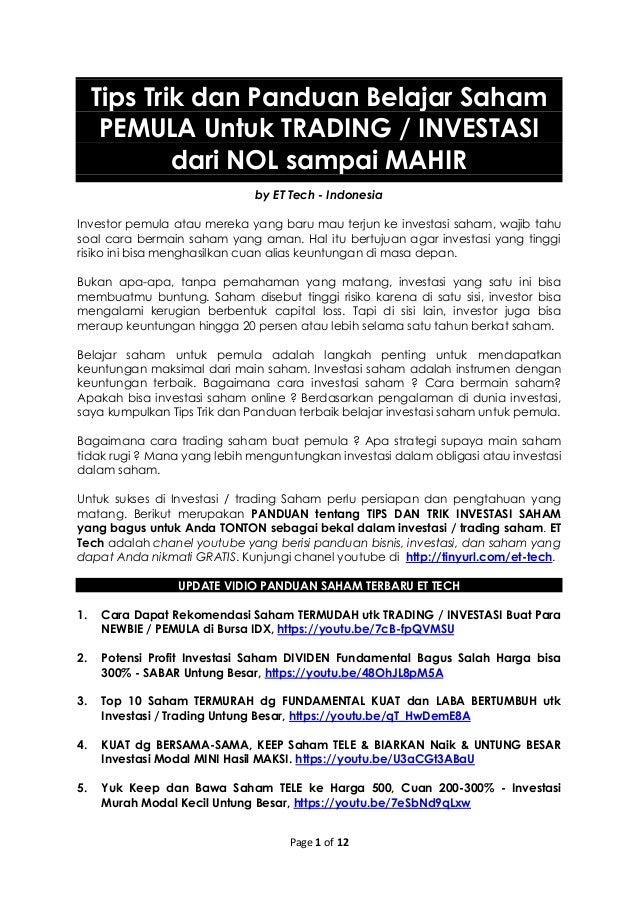 Page 1 of 12 Tips Trik dan Panduan Belajar Saham PEMULA Untuk TRADING / INVESTASI dari NOL sampai MAHIR by ET Tech - Indon...